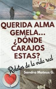 querida-alma-gemela-c2bfdc3b3nde-carajos-estas_.jpg